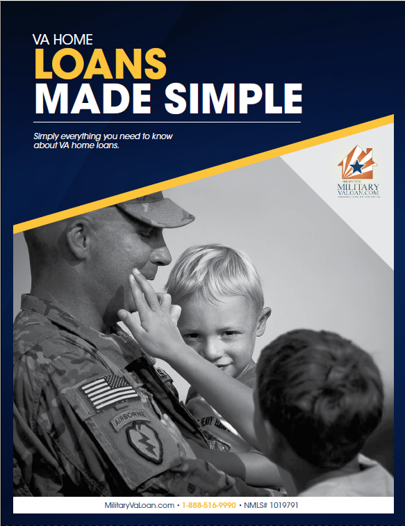 VA Home Loans Made Simple - brought to you by MilitaryVALoan.com
