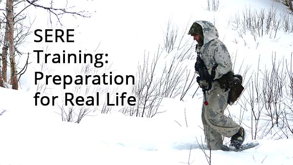 SERE Training : Life Lessons from the Brink of Survival