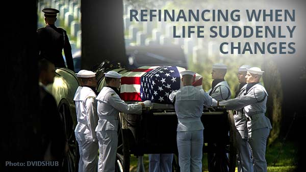 VA Refinance after a death, divorce, or marriage