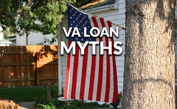 VA Loan Myths