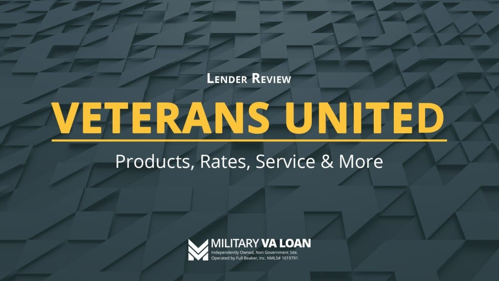 Veterans United Lender Review for 2020