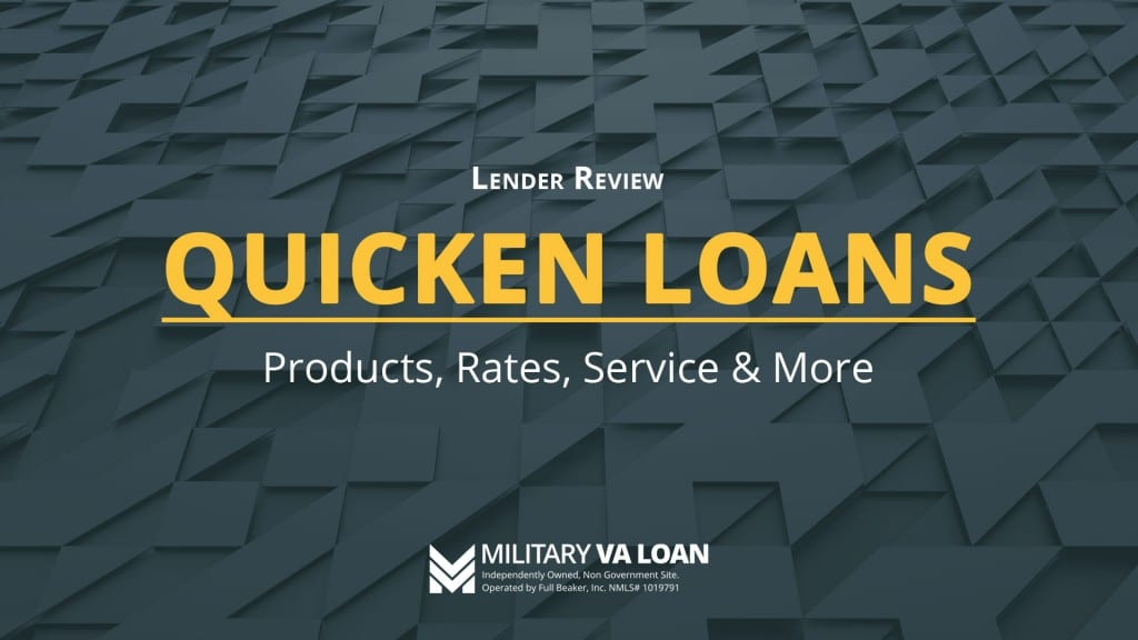 Quicken Loans Lender Review for 2021