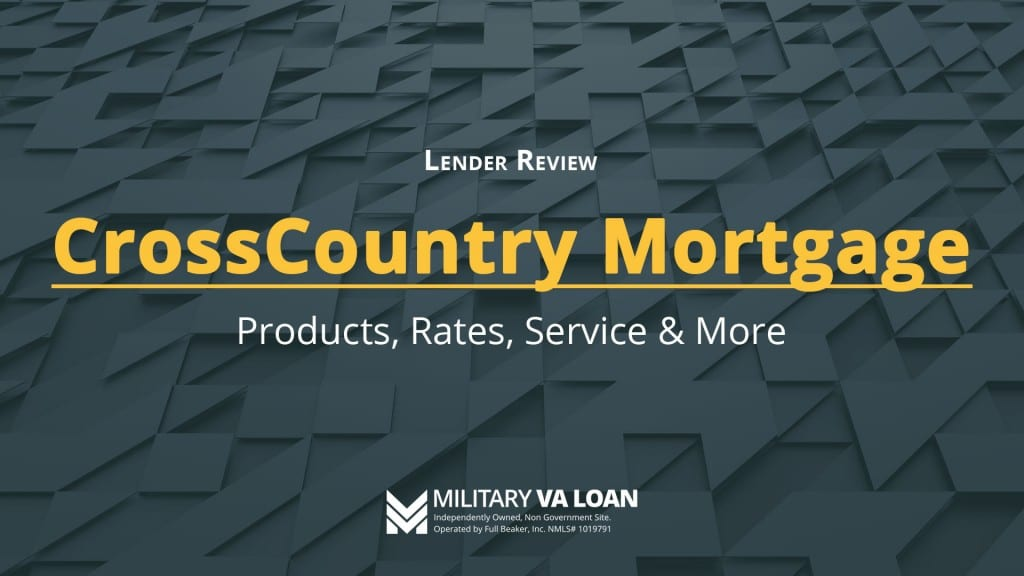 CrossCountry Mortgage Lender Review for 2021