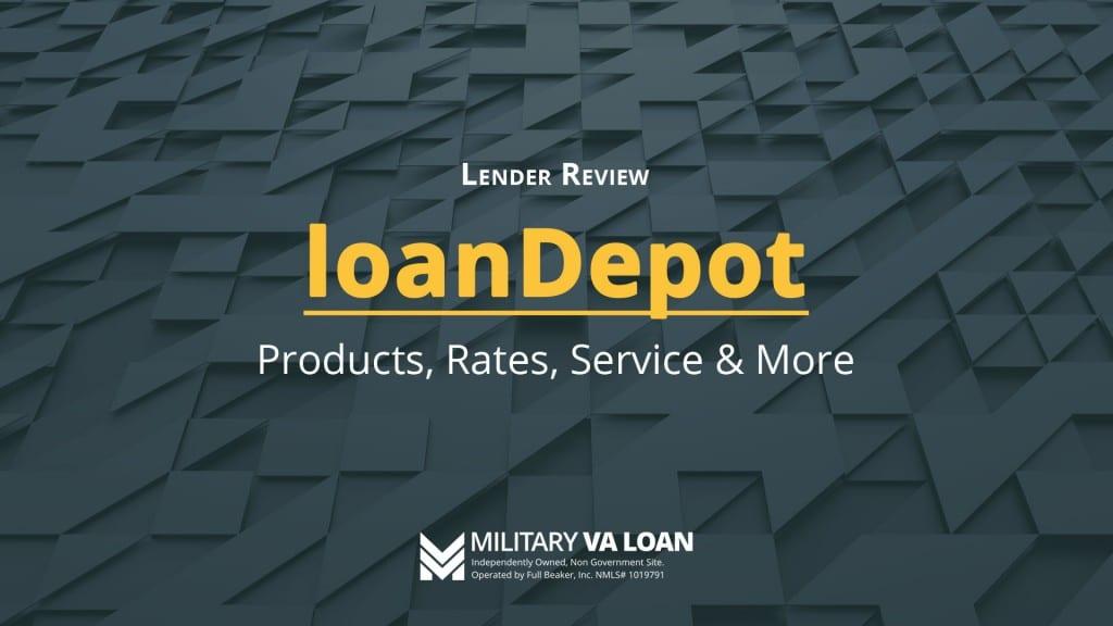 loanDepot Lender Review for 2021
