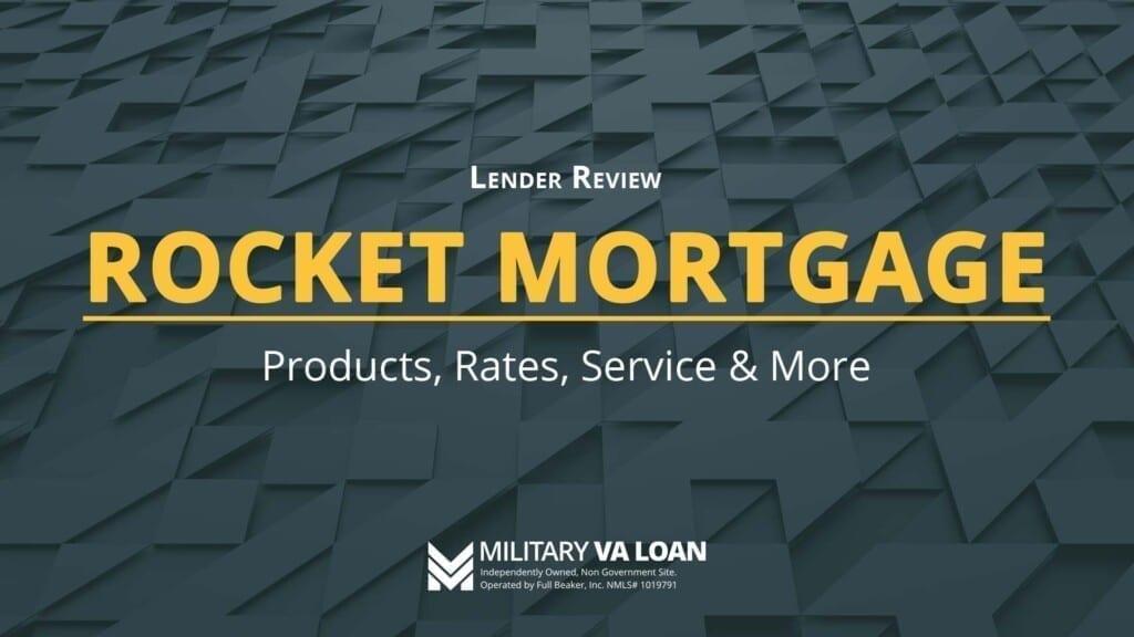 Rocket Mortgage Lender Review for 2021