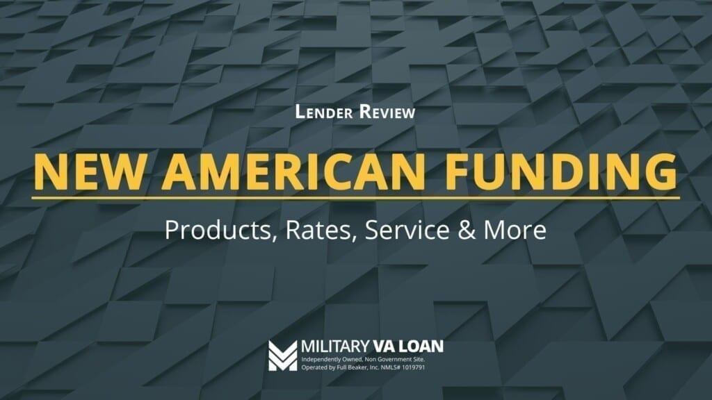 New American Funding Lender Review for 2021