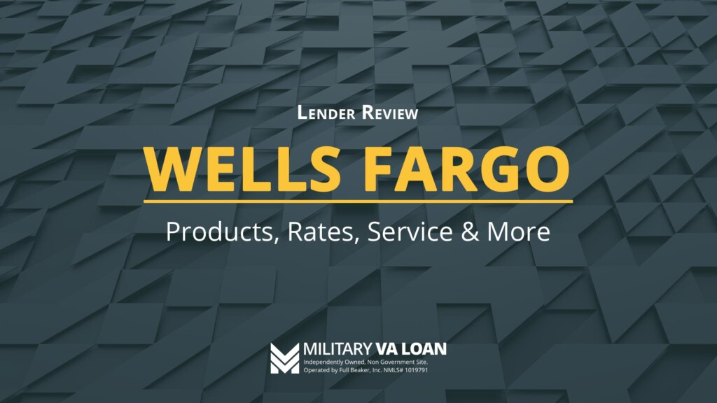 Wells Fargo Lender Review | 2021