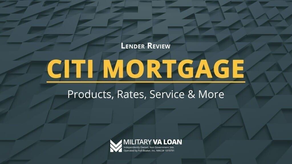 Citi Mortgage Bank Lender Review | 2021