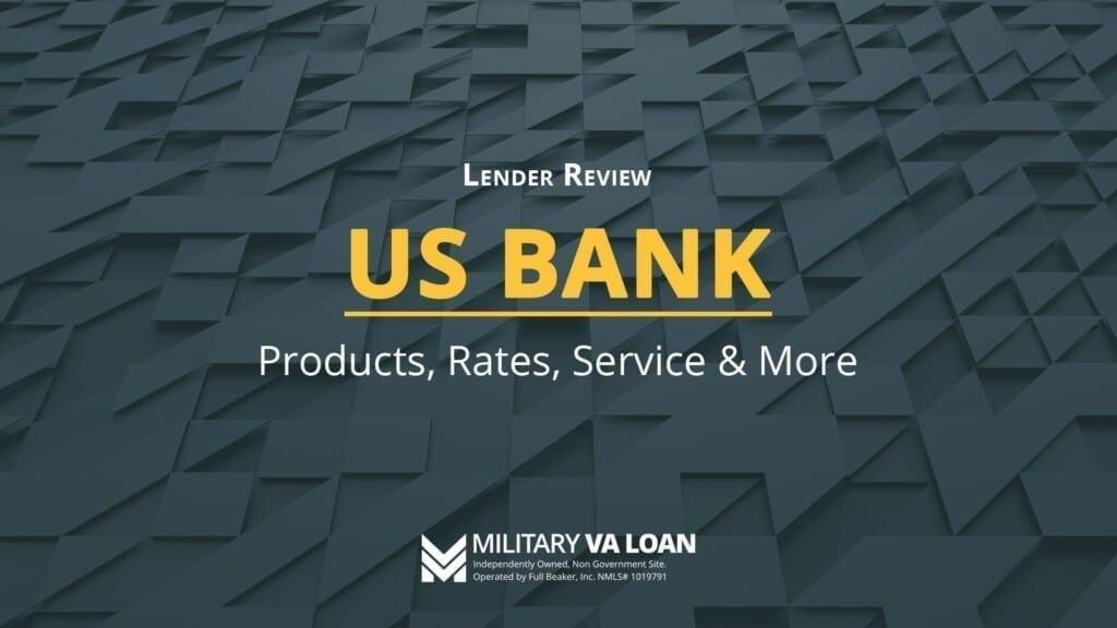 US Bank Lender Review | 2021
